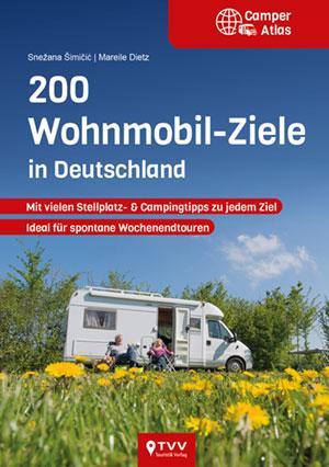 Cover 200 Wohnmobil-Ziele in Deutschland TVV Verlag Snezana Simicic